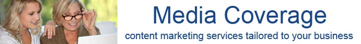 Media Coverage – content marketing services tailored to your business